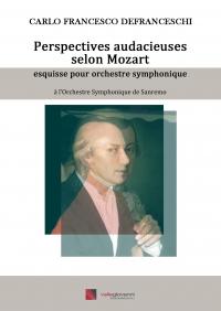 Perspectives audacieuses selon Mozart